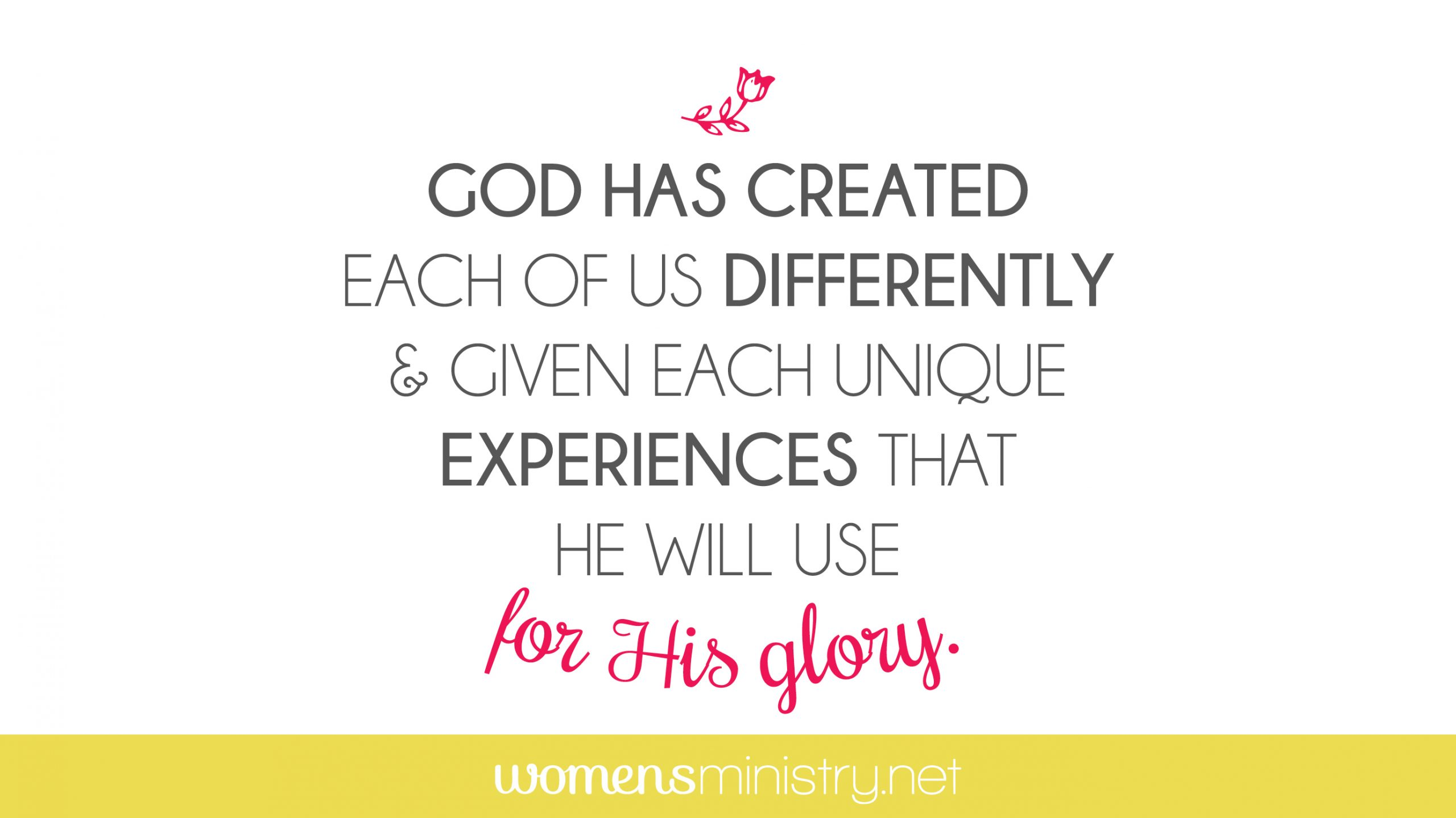 God has created each one of us differently