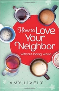 How to Love Your Neighbor Cover