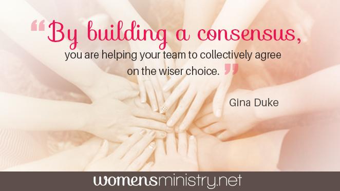 Gina Duke building consensus quote