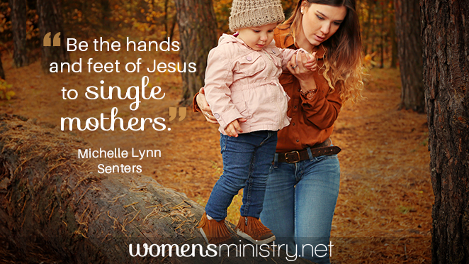 6 Ways to Minister Well to Single Mothers